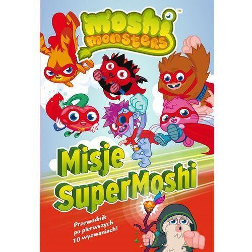 Moshi Monster Misje SuperMoshi. (opr. miękka)