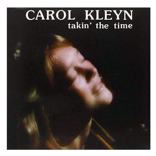 Kleyn, Carol - Takin' The Time