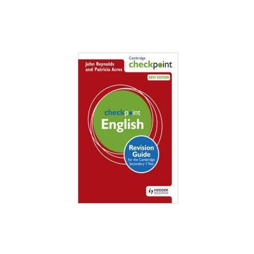 Cambridge Checkpoint English Revision Guide for the Cambridge Secondary 1 Test (9781444180725)