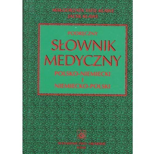 Podręczny słownik medyczny polsko-niemiecki i niemiecko-polski, pozycja wydana w roku: 2012