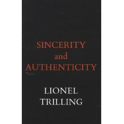 Sincerity And Authenticity (9780674808614)