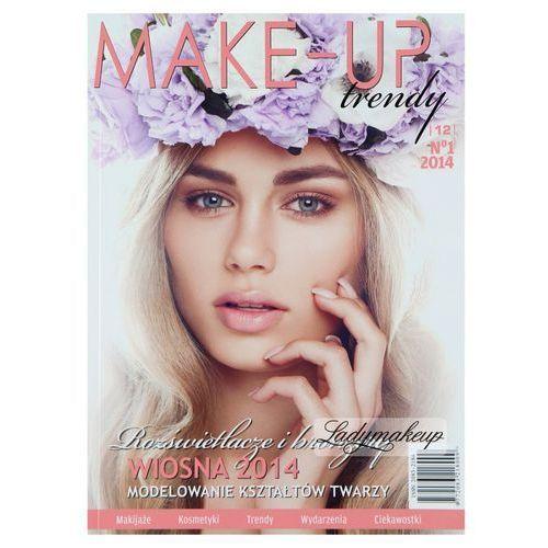 Magazyn Make-Up Trendy - Rozświetlacze i bronzery - No1/2014, książka z ISBN: