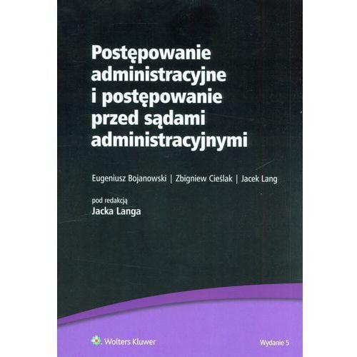 Postępowanie administracyjne i postępowanie przed sądami administracyjnymi, oprawa miękka