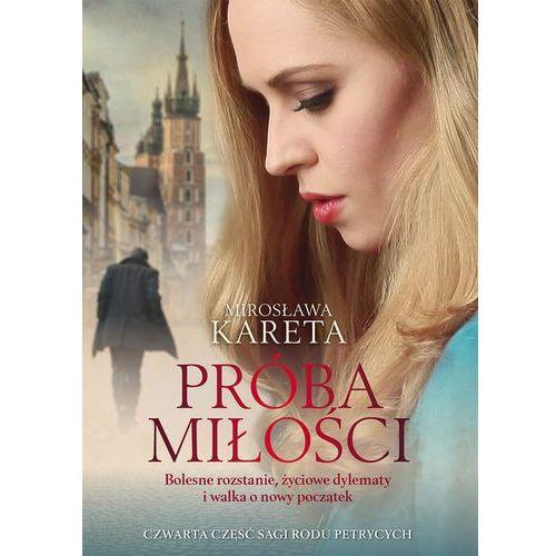 Próba miłości- bezpłatny odbiór zamówień w Krakowie (płatność gotówką lub kartą). (2019)