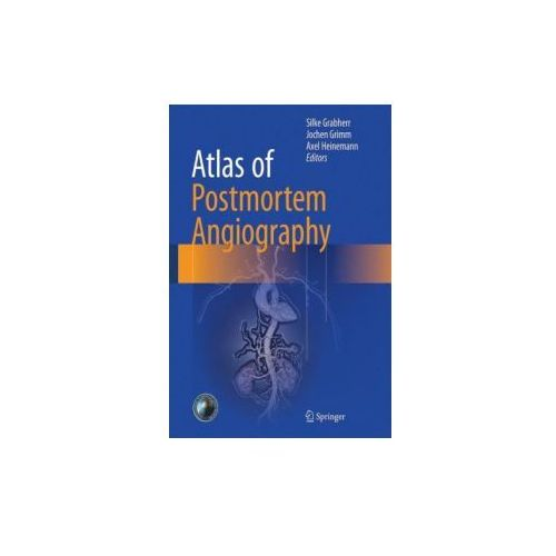 Atlas of Postmortem Angiography (9783319285351)