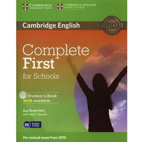 Complete First for Schools. Podręcznik z Odpowiedziami + CD., Cambridge University Press