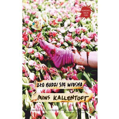 Zło Budzi Się Wiosną, Kallentoft, Mons