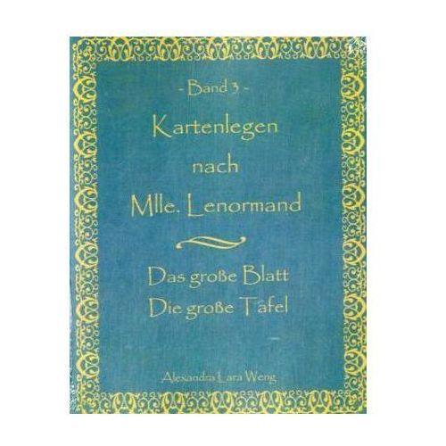 Kartenlegen nach Mlle. Lenormand. Bd.3 (9783837026306)