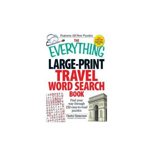 The Everything Large-Print Travel Word Search Book (9781440527364)