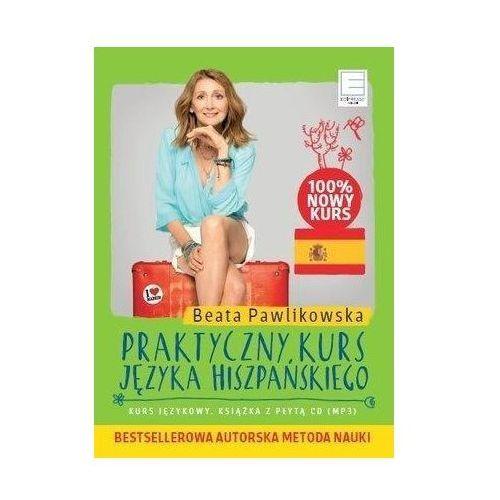 Praktyczny kurs języka hiszpańskiego (książka+ CD), Beata Pawlikowska