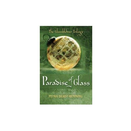 Paradise of Glass