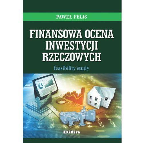 Finansowa ocena inwestycji rzeczowych - Dostawa 0 zł, oprawa miękka