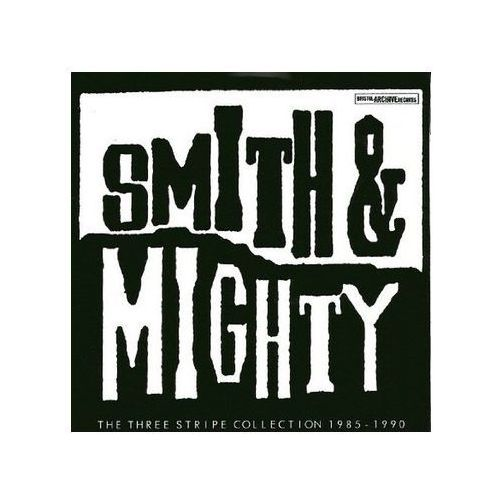 Smith & Mighty - Three Stripe Collection 1985 - 1990, The (5052571023914)