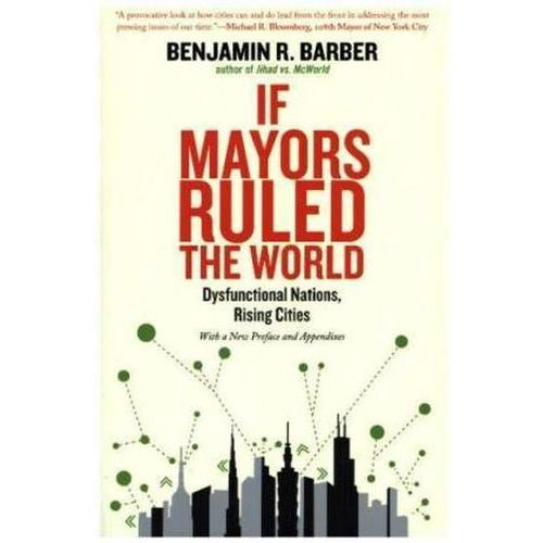 If Mayors Ruled the World (9780300209327)