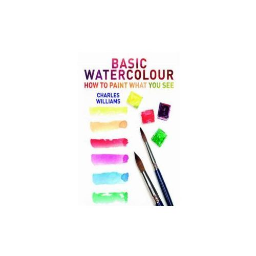 Basic Watercolour: How to Paint What You See