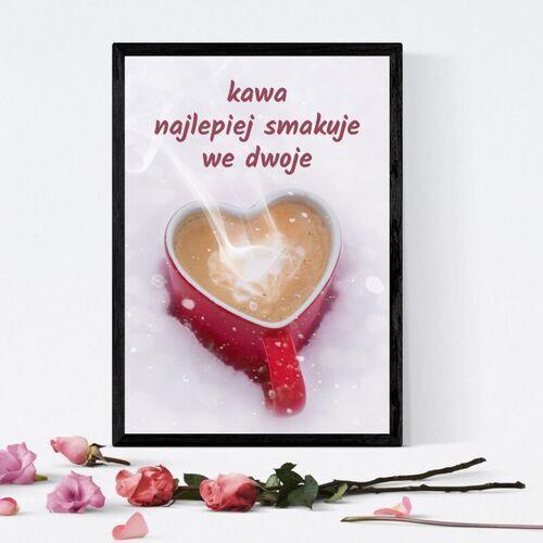 Plakat kawa najlepiej smakuje we dwoje 230