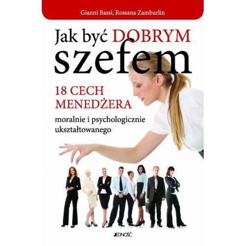 JAK BYĆ DOBRYM SZEFEM (oprawa miękka) (Książka)