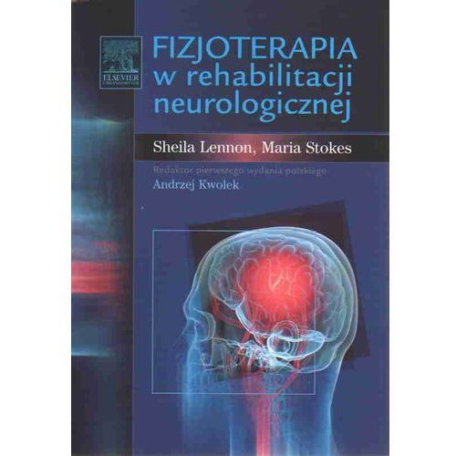 Fizjoterapia w rehabilitacji neurologicznej (2010)