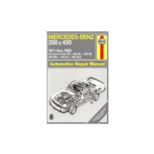 Mercedes-Benz 350 and 450 V8's 1971-80 Owner's Workshop Manu (211 str.)