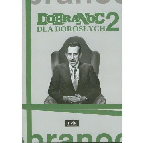 Telewizja polska Dobranoc dla dorosłych - część 2 (dvd) - joanna wilińska, andrzej nowicki, feliks derecki
