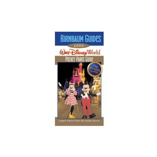 Birnbaum Guides 2009 Walt Disney World Pocket Parks Guide, Birnbaum