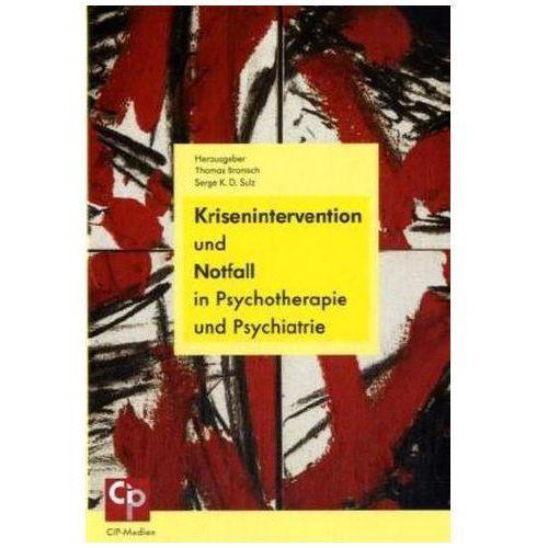 Krisenintervention und Notfall in Psychotherapie und Psychiatrie Bronisch, Thomas (9783932096655)