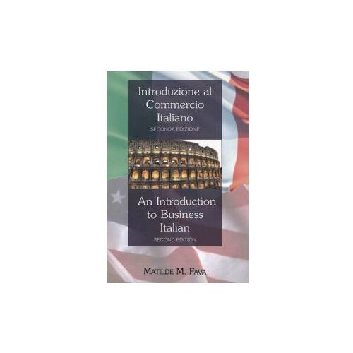 Introduzione al Commercio Italiano- An Introduction to Business Italian (9781433110467)