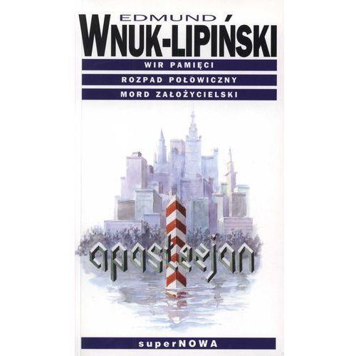 APOSTEZJON WYD.2011, Edmund Wnuk-Lipiński