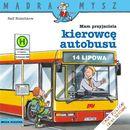 """Wydawnictwo media rodzina Książka """"mam przyjaciela kierowcę autobusu"""" 9788372784063"""