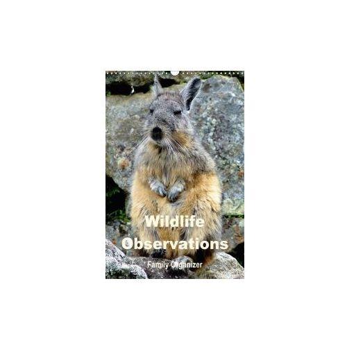 Wildlife Observations / Family Organizer (Wall Calendar 2017 DIN A3 Portrait) (9781325156702)