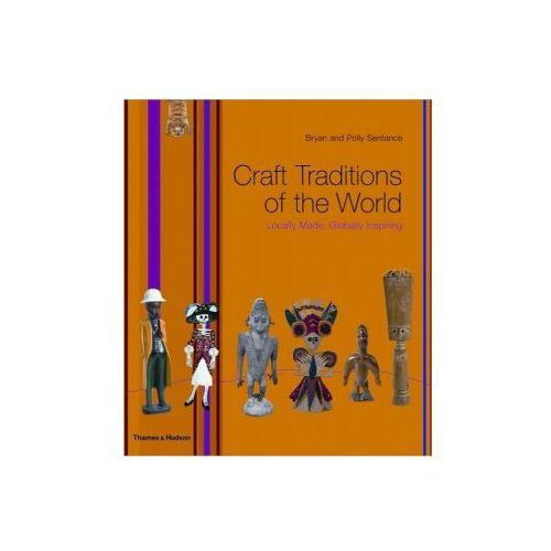 Craft Traditions of the World, B Sentance
