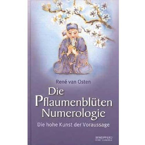 Die Pflaumenblüten Numerologie Osten, René van (9783893852369)