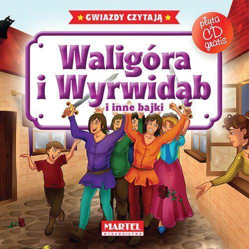 WALIGÓRA I WYRWIDĄB I INNE BAJKI + CD (9788364859762)