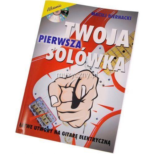 AN Biernacki Maciej ″Twoja Pierwsza Solówka″ książka + CD