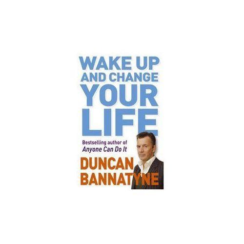 Wake Up and Change Your Life, oprawa miękka