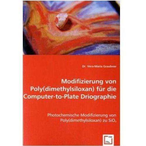 Modifizierung von Poly(dimethylsiloxan) für die Computer-to-Plate Driographie