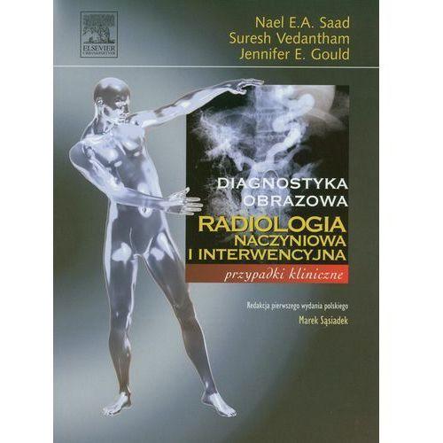 Radiologia Naczyniowa I Interwencyjna, oprawa miękka