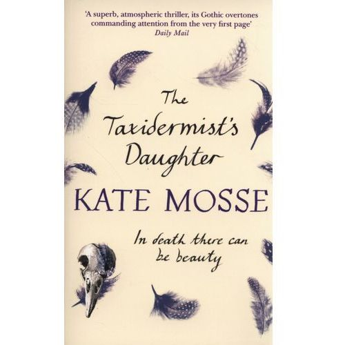 Taxidermists Daughter, Mosse, Kate