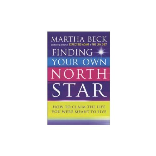 Finding Your Own North Star, Beck, Martha N.