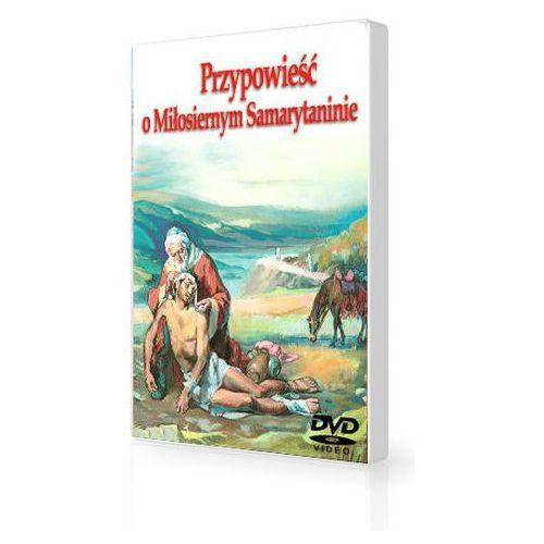 Praca zbiorowa Nowy testament dla dzieci miłosierny samarytanin cz. 3 dvd