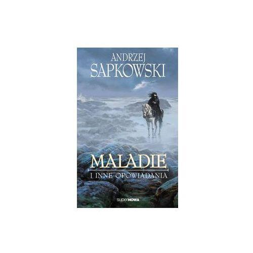 Maladie i inne opowiadania [Sapkowski Andrzej] (2019)