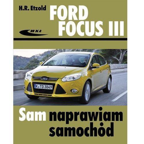 Ford Focus III (od kwietnia 2011) - Hans-Rüdiger Etzold