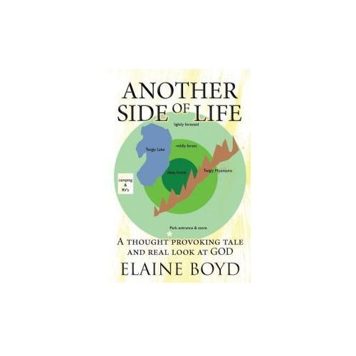 Another Side of Life: A thought provoking tale and real look at GOD, pozycja z kategorii Literatura obcojęzyczna