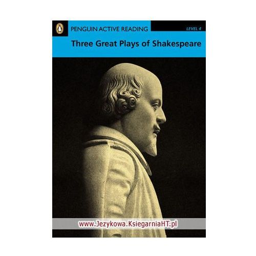 Three Great Plays of Shakespeare + CD-ROM. Penguin Active Reading Classic, Pearson