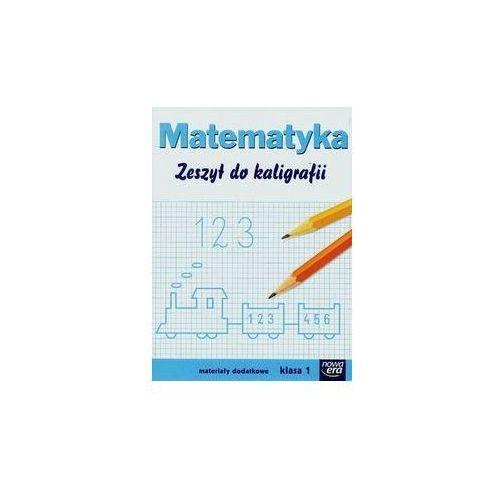 Matematyka Zeszyt do kaligrafii kl.1 materiały dodatkowe Edukacja wczesnoszkolna (9788326718939)