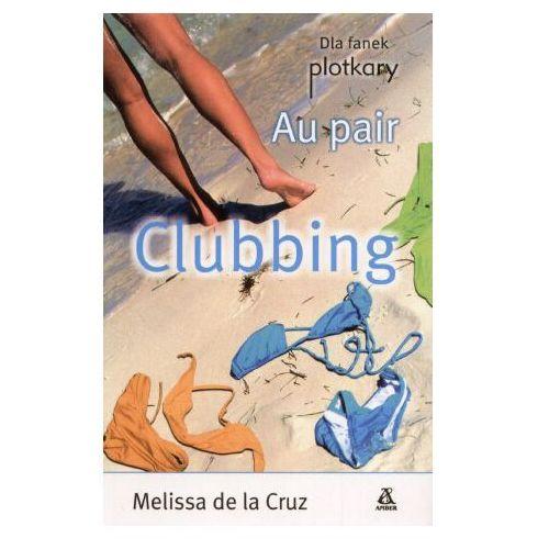 Au pair Clubbing - Melissa Cruz (Amber)