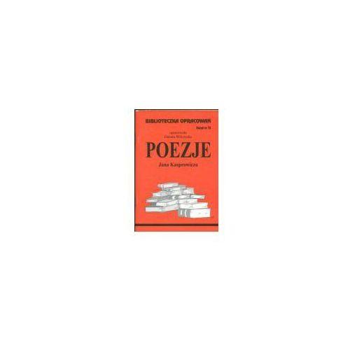 Biblioteczka opracowań nr 073 Poezje J.Kasprowicza, oprawa broszurowa