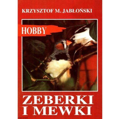 Zeberki i mewki - Krzysztof M. Jabłoński, Krzysztof Michał Jabloński
