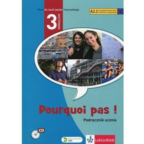 Pourquoi pas 3 Podręcznik ucznia - Michele Bosquet, Yolanda Rennes (148 str.)