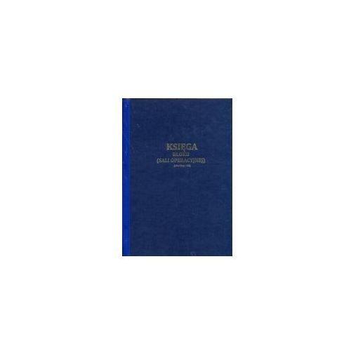 Księga bloku operacyjnego / sali operacyjnej [Mz/Szp-38s], 47700-1
